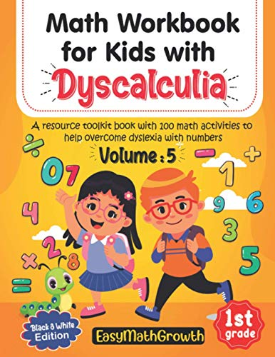 Math Workbook For Kids With Dyscalculia. A resource toolkit book with 100...