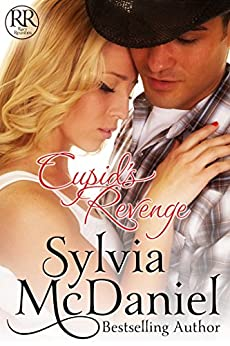 Cupid's Revenge: Humorous Valentine's Day Romantic Comedy (Racy Reunion Book 3) by [Sylvia McDaniel]