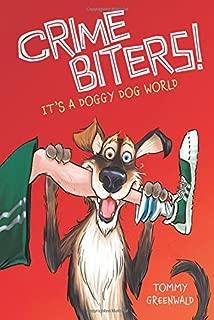 It's a Doggy Dog World (Crimebiters #2)