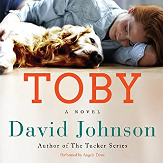 Toby     A Novel              By:                                                                                                                                 David Johnson                               Narrated by:                                                                                                                                 Angela Dawe                      Length: 9 hrs and 12 mins     1 rating     Overall 4.0