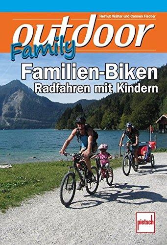outdoor-Family - Familien-Biken: Radfahren mit Kindern