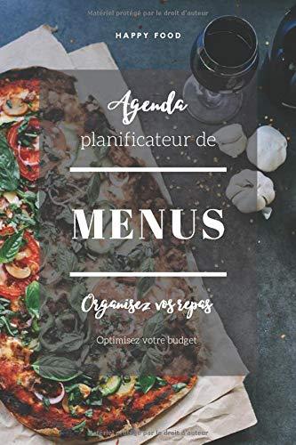 Agenda planificateur de menus: organisez vos repas à la semaine et optimisez votre budget   Plus de 52 semaines   suivi alimentaire pour régime   1 ... et une page Liste de courses sur double pages
