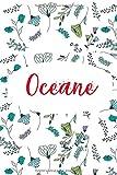 Oceane: ⭐ Carnet de note personnalisable, Cahier Notebook Agenda Bullet Journal, 120 pages lignées   Cadeau personnalisé pour Oceane   Cadeau anniversaire, saint valentin, fete des meres