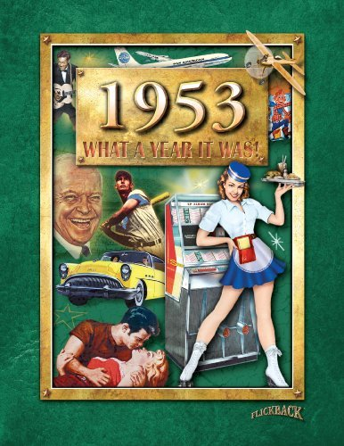 1953 What A Year It Was Book by Beverly Cohn & Peter Hess (2012-08-02)