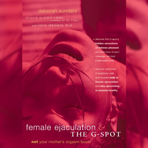 Female Ejaculation and the G-Spot audiobook cover art