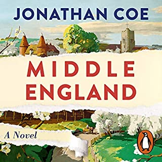 Middle England                   By:                                                                                                                                 Jonathan Coe                               Narrated by:                                                                                                                                 Rory Kinnear                      Length: 14 hrs and 11 mins     306 ratings     Overall 4.5