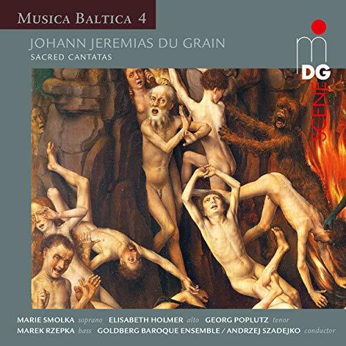 Du Grain: Sacred Cantatas - Musica Baltica, Vol. 4