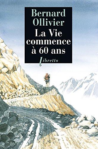 La Vie commence à 60 ans (Libretto t. 394)