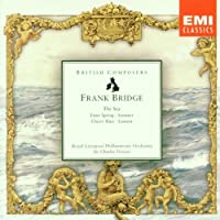 Frank Bridge: The Sea / Summer / Cherry Ripe / Enter Spring / Lament (2004-01-01)