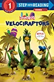 Velociraptors (StoryBots) (Step into Reading)