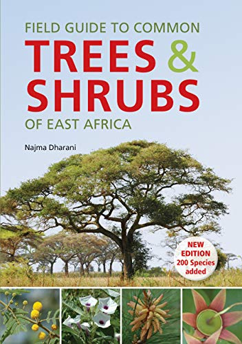 Field Guide to Common Trees & Shrubs of East Africa (English Edition)
