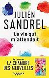 La vie qui m'attendait (Littérature Française) - Format Kindle - 9782702163863 - 9,99 €
