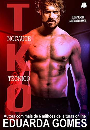 TKO - Nocaute Técnico
