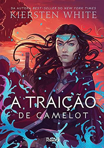 A traição de Camelot: As novas lendas de Camelot, v.2