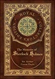 The Memoirs of Sherlock Holmes (Royal Collector's Edition) (Illustrated) (Case Laminate Hardcover with Jacket)