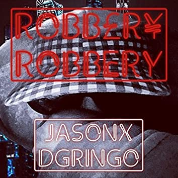 RXBB£R¥ ROBBERY