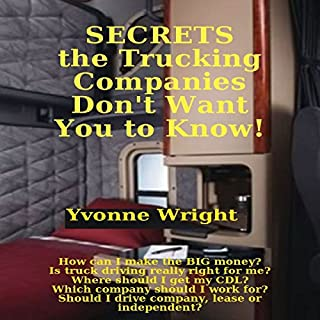 Secrets the Trucking Companies Don't Want You to Know! audiobook cover art