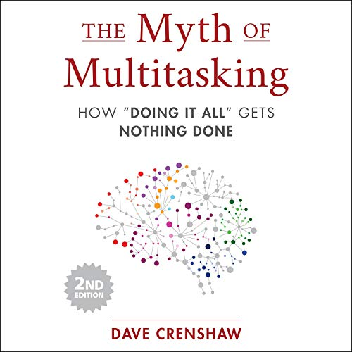 The Myth of Multitasking, 2nd Edition cover art