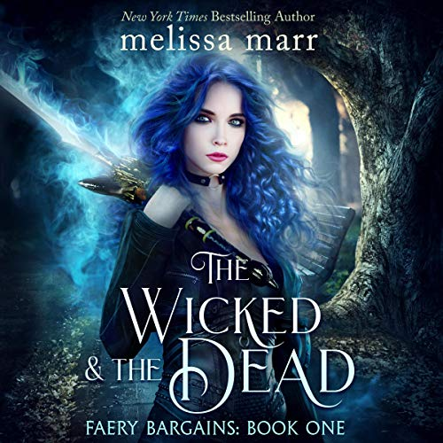 The Wicked & the Dead cover art