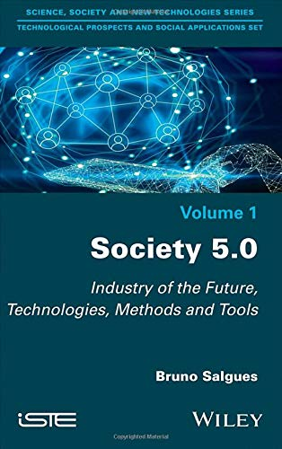 Society 5.0: Industry of the Future, Technologies, Methods and Tools (Technological Prospects and Social Applications)