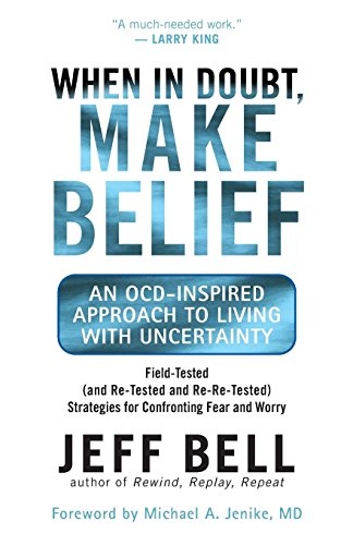 When in Doubt, Make Belief: An OCD-Inspired Approach to Living with Uncertainty
