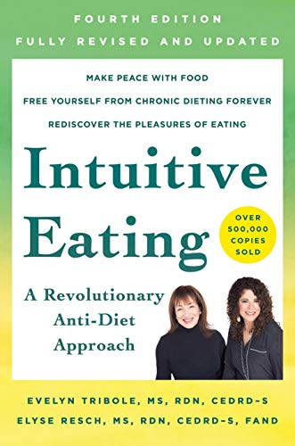 Compare Textbook Prices for Intuitive Eating Illustrated Edition ISBN 9781250255198 by Tribole, Evelyn