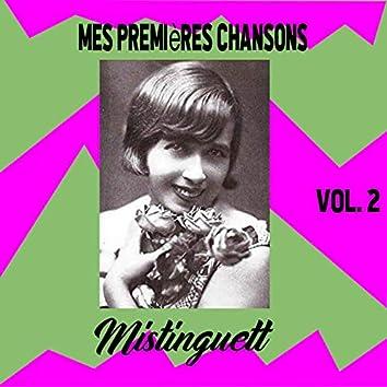 Mistinguett / Mes Premières Chansons, vol. 2