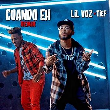 Cuando Eh (Remix) [feat. Tief]