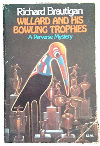 Willard and His Bowling Trophies (Picador Books)の詳細を見る