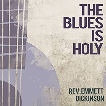 The Blues Is Holy