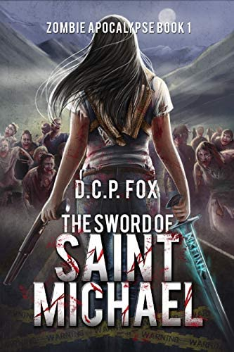 The Sword of Saint Michael An Occult Fantasy Thriller Zombie Apocalypse Book 1 product image