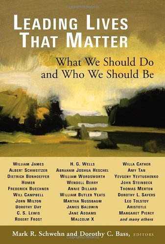 Leading Lives That Matter: What We Should Do and Who We...