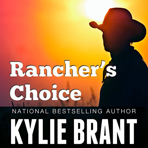 Rancher's Choice                   By:                                                                                                                                 Kylie Brant                               Narrated by:                                                                                                                                 Coleen Marlo                      Length: 7 hrs and 41 mins     Not rated yet     Overall 0.0