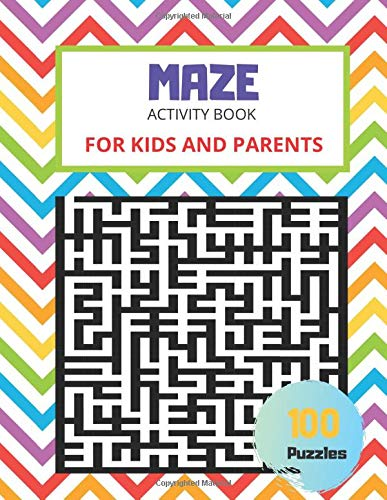 Maze Activity Book For Kids and Parents, 100 Puzzles: Brain teasers, Smart gifts for whole familyl, Fun and Educational Riddles, Workbook for Games