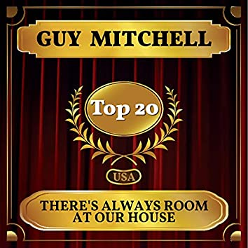 There's Always Room at Our House (Billboard Hot 100 - No 20)