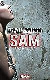Sam: Die Jagd - Ein packender SM-Thriller (Die Abenteuer der bemerkenswerten Sam Coen 1)