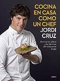 Cocina en casa como un chef: Domina los platos y las técnicas del restaurante Angle