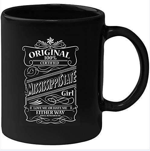 Taza Mississippi State Girl Love Me Or Hate Me Either Way You 'll Remember Me Mug|MUG386|Mississippi Girl Mug|Mississippi Girl Mug|Leaving Mississippi