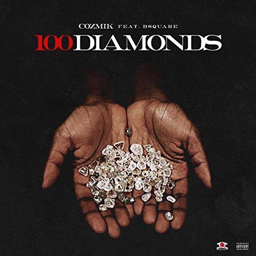 100 Diamonds (feat. Bsquare) [Explicit]