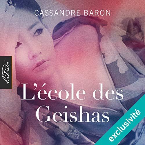 L'école des Geishas audiobook cover art