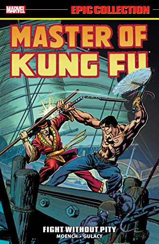 Master of Kung Fu Epic Collection: Fight Without Pity (Master of Kung Fu (1974-1983)) (English Edition)