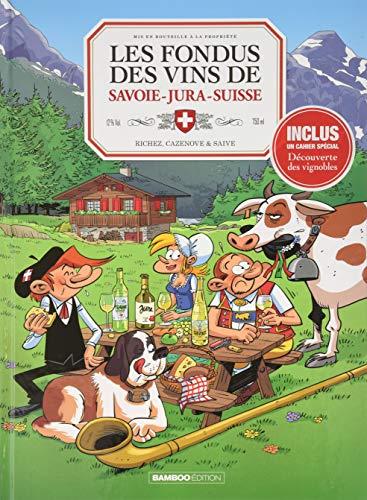 Les fondus du vin : jura savoie suisse + mets 2020