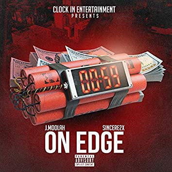 On Edge (feat. Sincere2x)