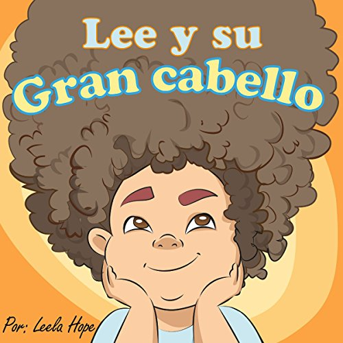 Lee y Su Gran Cabello [Lee and His Big Hair]  By  cover art
