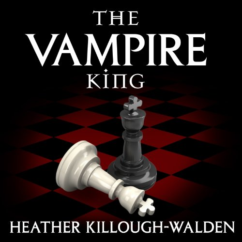The Vampire King     The Kings Series, Book 1              By:                                                                                                                                 Heather Killough-Walden                               Narrated by:                                                                                                                                 Antony Ferguson                      Length: 7 hrs and 18 mins     581 ratings     Overall 4.0