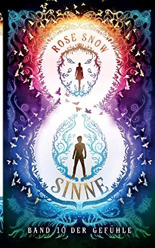 8 SINNE - BAND 10 DER GEFÜHLE (Acht Sinne Fantasy-Saga)