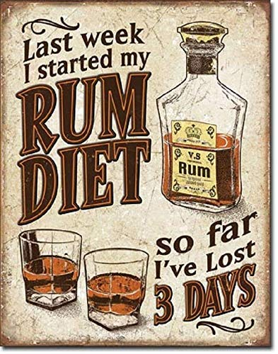 HONGXIN I Started My Rum Diet I've Lost 3 Days Metal Signs Warning Metal Plaque Poster Art Decoration for Bar Cafe Hotel Office Bedroom Garden