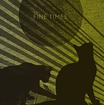 Fine Times