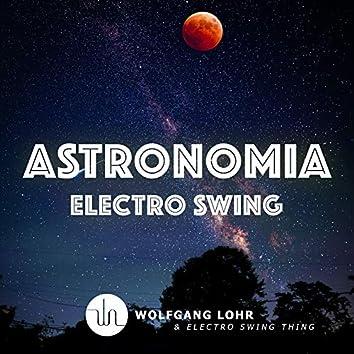 Astronomia (Electro Swing)