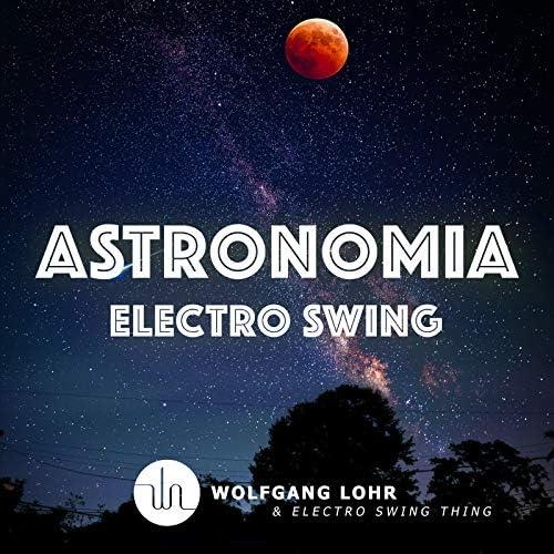 Wolfgang Lohr & Electro Swing Thing